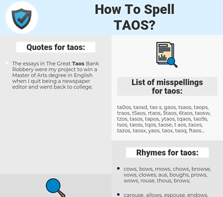 taos, spellcheck taos, how to spell taos, how do you spell taos, correct spelling for taos
