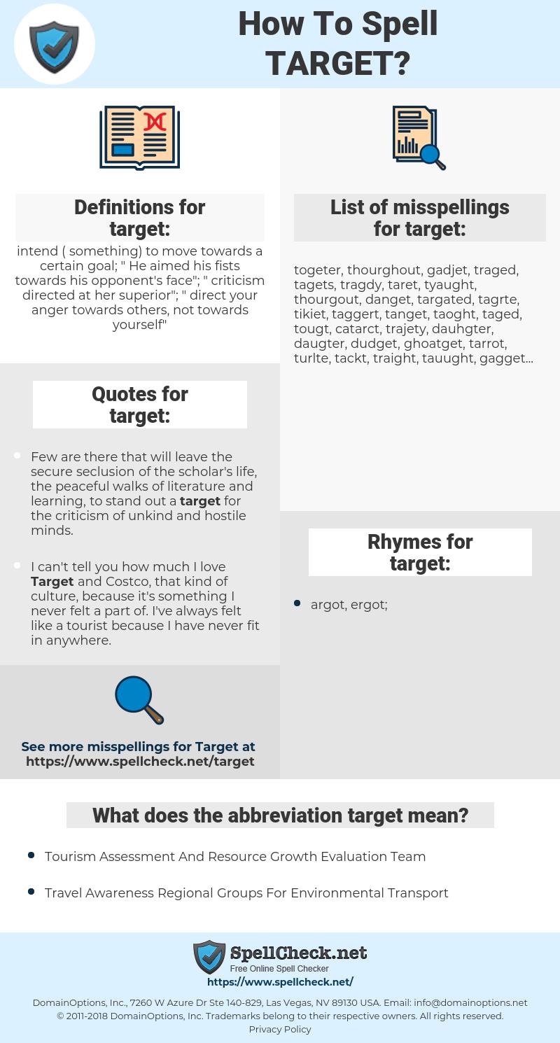 target, spellcheck target, how to spell target, how do you spell target, correct spelling for target