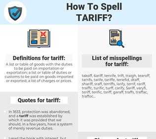tariff, spellcheck tariff, how to spell tariff, how do you spell tariff, correct spelling for tariff