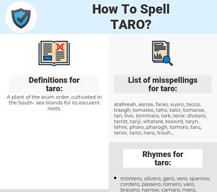 taro, spellcheck taro, how to spell taro, how do you spell taro, correct spelling for taro