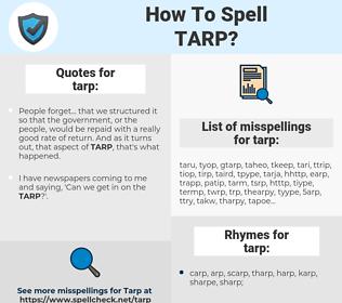 tarp, spellcheck tarp, how to spell tarp, how do you spell tarp, correct spelling for tarp