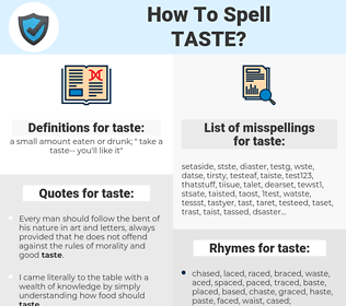 taste, spellcheck taste, how to spell taste, how do you spell taste, correct spelling for taste