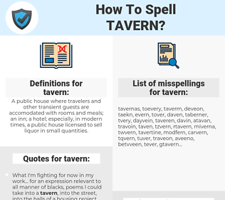 tavern, spellcheck tavern, how to spell tavern, how do you spell tavern, correct spelling for tavern