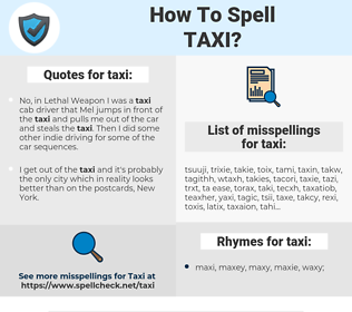 taxi, spellcheck taxi, how to spell taxi, how do you spell taxi, correct spelling for taxi