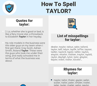 taylor, spellcheck taylor, how to spell taylor, how do you spell taylor, correct spelling for taylor