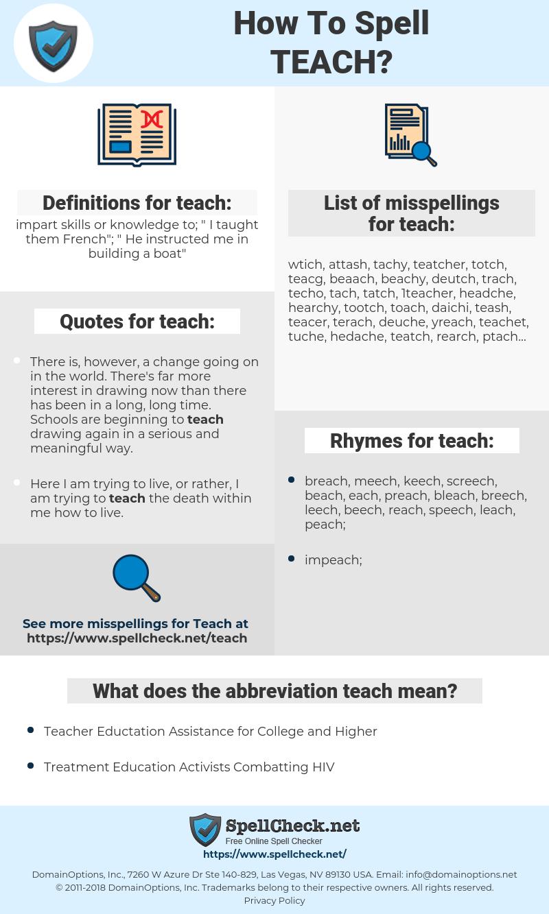 teach, spellcheck teach, how to spell teach, how do you spell teach, correct spelling for teach