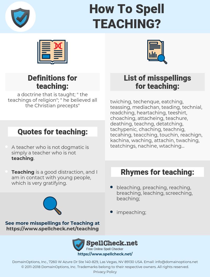 teaching, spellcheck teaching, how to spell teaching, how do you spell teaching, correct spelling for teaching