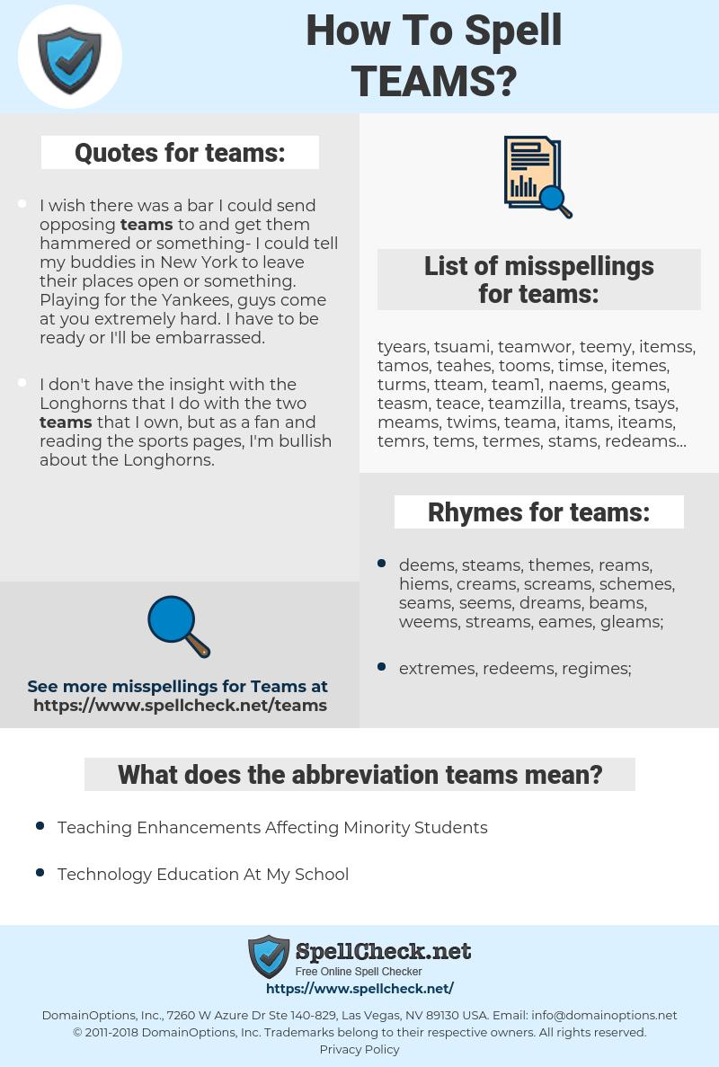 teams, spellcheck teams, how to spell teams, how do you spell teams, correct spelling for teams