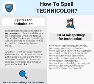technicolor, spellcheck technicolor, how to spell technicolor, how do you spell technicolor, correct spelling for technicolor