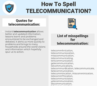 telecommunication, spellcheck telecommunication, how to spell telecommunication, how do you spell telecommunication, correct spelling for telecommunication