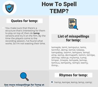 temp, spellcheck temp, how to spell temp, how do you spell temp, correct spelling for temp
