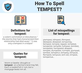 tempest, spellcheck tempest, how to spell tempest, how do you spell tempest, correct spelling for tempest