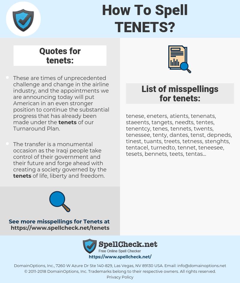 tenets, spellcheck tenets, how to spell tenets, how do you spell tenets, correct spelling for tenets