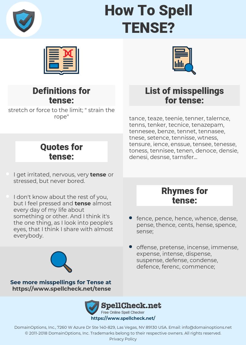 tense, spellcheck tense, how to spell tense, how do you spell tense, correct spelling for tense