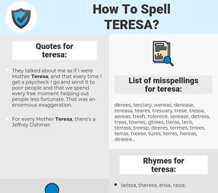 teresa, spellcheck teresa, how to spell teresa, how do you spell teresa, correct spelling for teresa