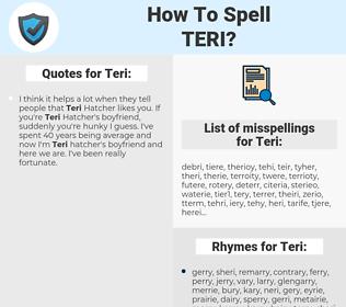 Teri, spellcheck Teri, how to spell Teri, how do you spell Teri, correct spelling for Teri