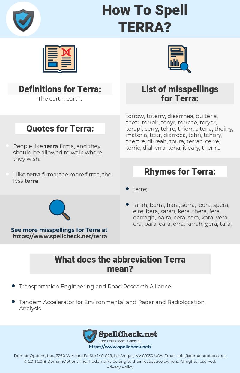 Terra, spellcheck Terra, how to spell Terra, how do you spell Terra, correct spelling for Terra
