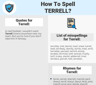Terrell, spellcheck Terrell, how to spell Terrell, how do you spell Terrell, correct spelling for Terrell