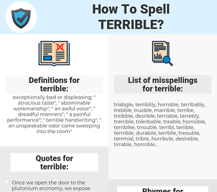 terrible, spellcheck terrible, how to spell terrible, how do you spell terrible, correct spelling for terrible