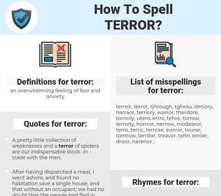 terror, spellcheck terror, how to spell terror, how do you spell terror, correct spelling for terror