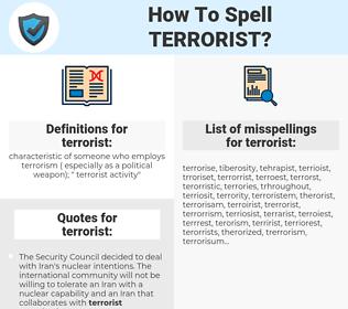 terrorist, spellcheck terrorist, how to spell terrorist, how do you spell terrorist, correct spelling for terrorist