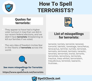 terrorists, spellcheck terrorists, how to spell terrorists, how do you spell terrorists, correct spelling for terrorists