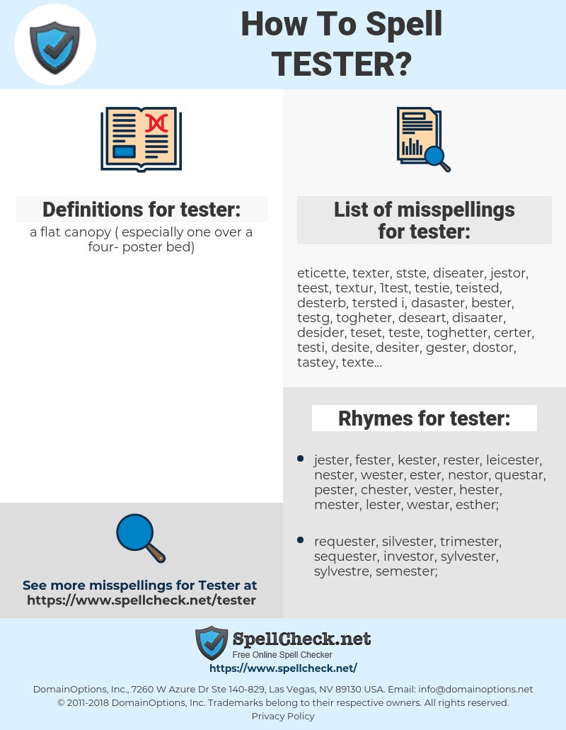 tester, spellcheck tester, how to spell tester, how do you spell tester, correct spelling for tester