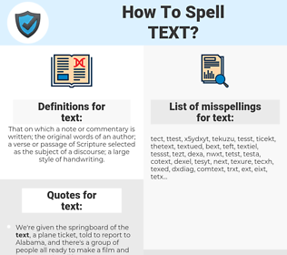 text, spellcheck text, how to spell text, how do you spell text, correct spelling for text