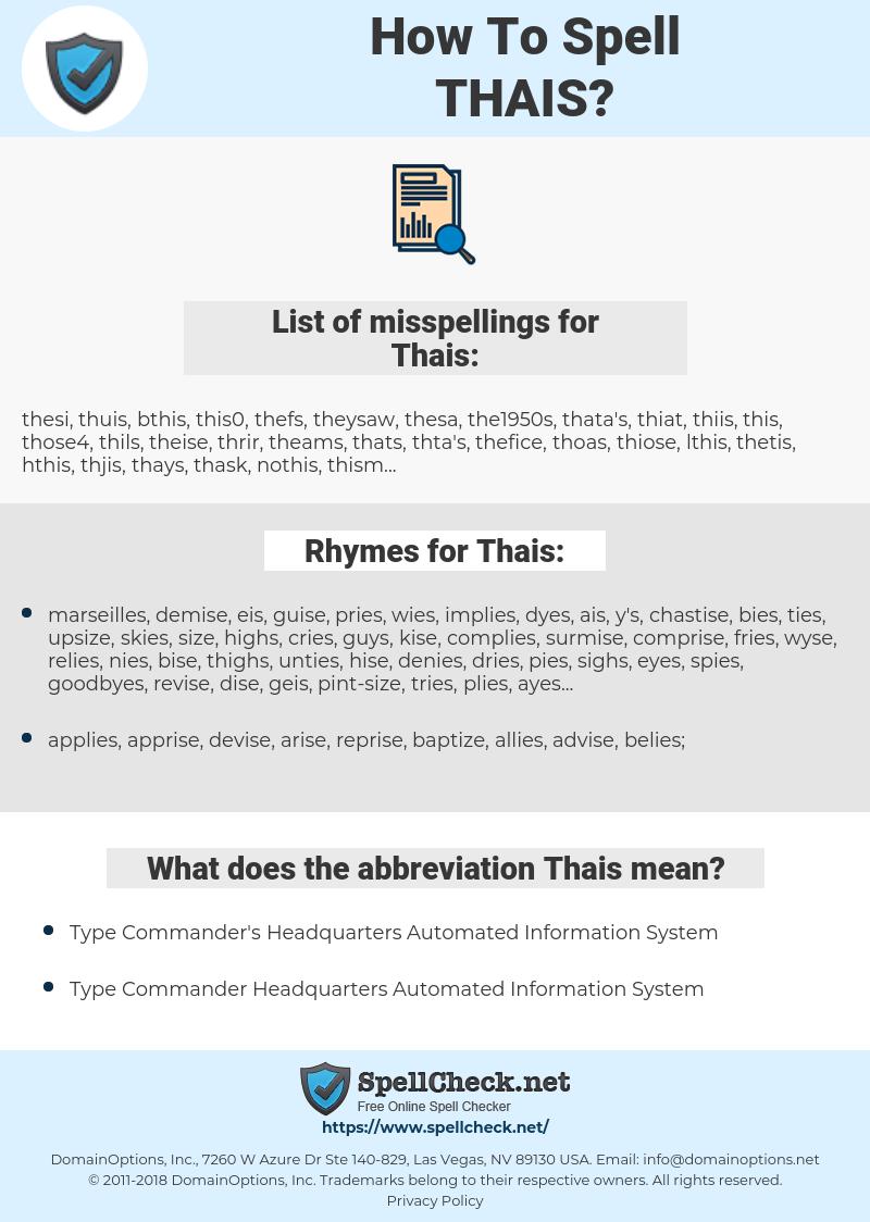 Thais, spellcheck Thais, how to spell Thais, how do you spell Thais, correct spelling for Thais