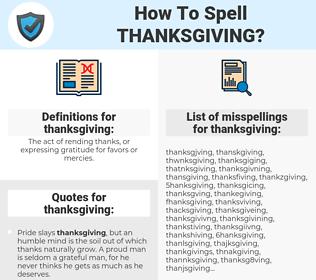 thanksgiving, spellcheck thanksgiving, how to spell thanksgiving, how do you spell thanksgiving, correct spelling for thanksgiving