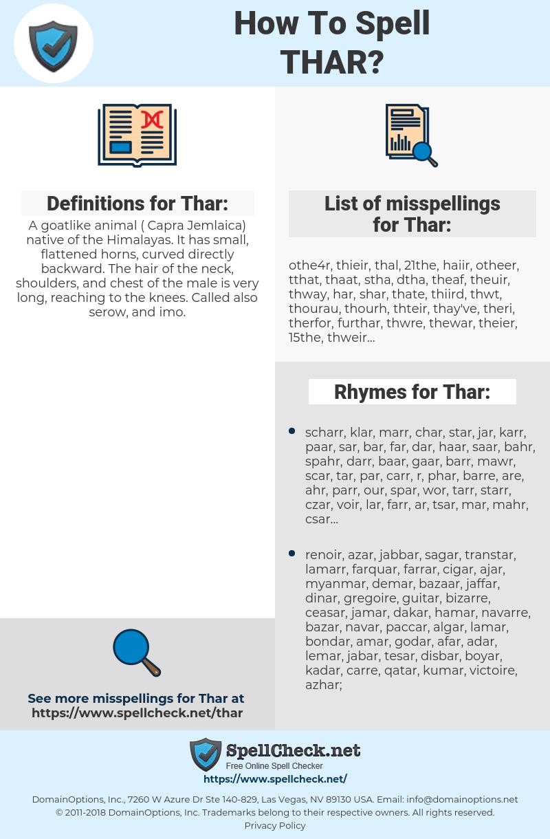 Thar, spellcheck Thar, how to spell Thar, how do you spell Thar, correct spelling for Thar