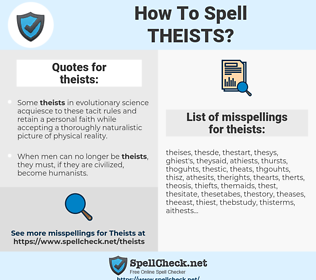 theists, spellcheck theists, how to spell theists, how do you spell theists, correct spelling for theists
