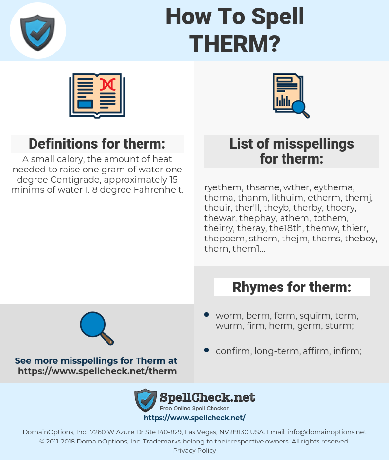 therm, spellcheck therm, how to spell therm, how do you spell therm, correct spelling for therm