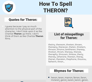 Theron, spellcheck Theron, how to spell Theron, how do you spell Theron, correct spelling for Theron