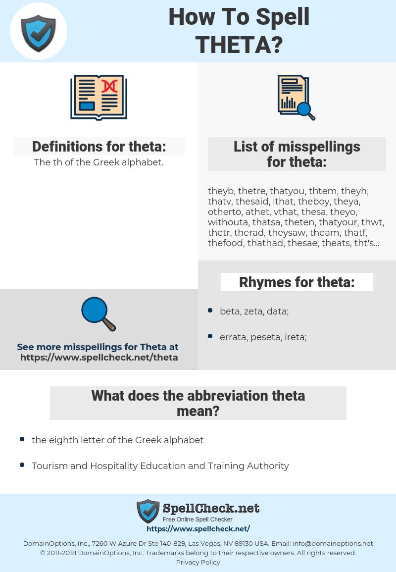 theta, spellcheck theta, how to spell theta, how do you spell theta, correct spelling for theta