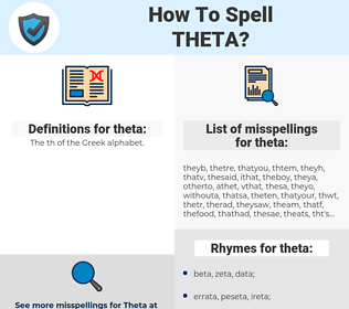 theta, spellcheck theta, how to spell theta, how do you spell theta, correct spelling for theta