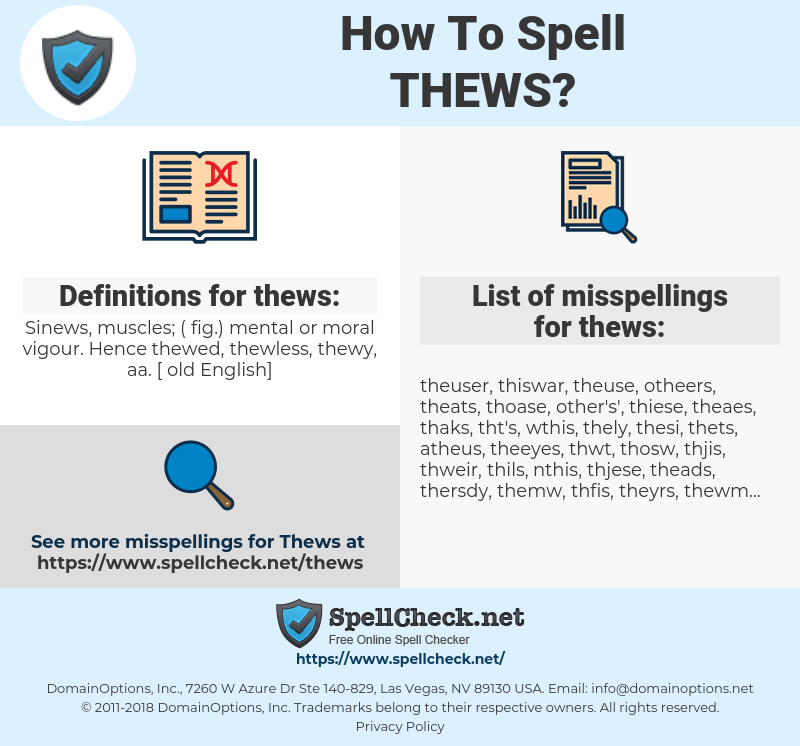 thews, spellcheck thews, how to spell thews, how do you spell thews, correct spelling for thews