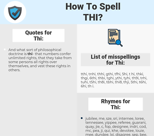 Thi, spellcheck Thi, how to spell Thi, how do you spell Thi, correct spelling for Thi