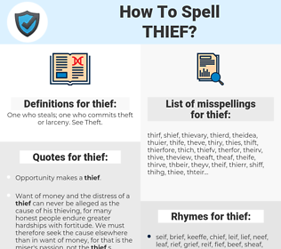 thief, spellcheck thief, how to spell thief, how do you spell thief, correct spelling for thief