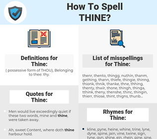 Thine, spellcheck Thine, how to spell Thine, how do you spell Thine, correct spelling for Thine