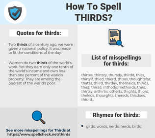 thirds, spellcheck thirds, how to spell thirds, how do you spell thirds, correct spelling for thirds