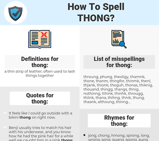 thong, spellcheck thong, how to spell thong, how do you spell thong, correct spelling for thong