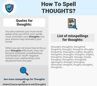 thoughts, spellcheck thoughts, how to spell thoughts, how do you spell thoughts, correct spelling for thoughts