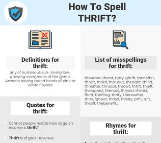 thrift, spellcheck thrift, how to spell thrift, how do you spell thrift, correct spelling for thrift