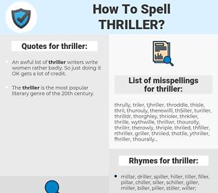 thriller, spellcheck thriller, how to spell thriller, how do you spell thriller, correct spelling for thriller