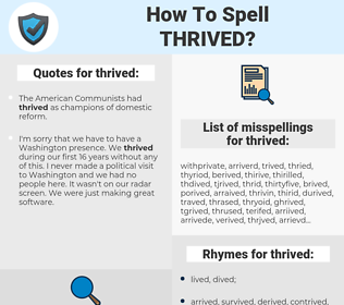 thrived, spellcheck thrived, how to spell thrived, how do you spell thrived, correct spelling for thrived