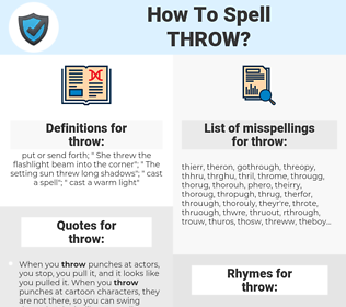 throw, spellcheck throw, how to spell throw, how do you spell throw, correct spelling for throw