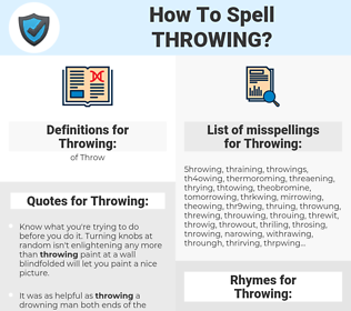Throwing, spellcheck Throwing, how to spell Throwing, how do you spell Throwing, correct spelling for Throwing