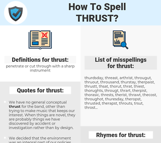 thrust, spellcheck thrust, how to spell thrust, how do you spell thrust, correct spelling for thrust