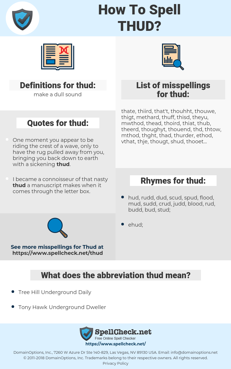 thud, spellcheck thud, how to spell thud, how do you spell thud, correct spelling for thud